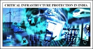 Critical Infrastructure Protection In India