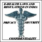 E-Health Laws And Regulations In India