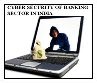 Cyber Security For Banking Industry Of India